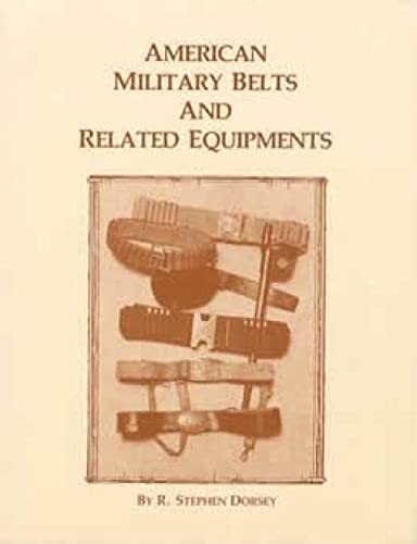 9780913150498: American Military Belts and Related Equipments