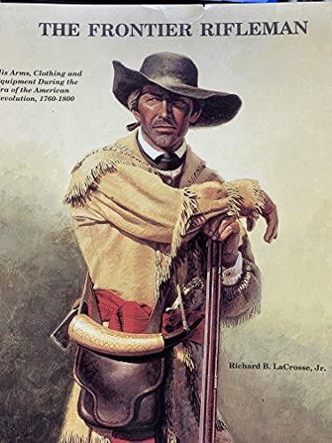 9780913150573: Frontier Rifleman