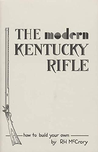 9780913150665: The Modern Kentucky Rifle