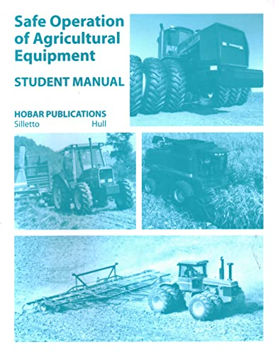 9780913163276: Safe Operations of Agricultural Equipment: Student Manual