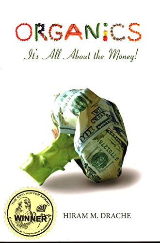 9780913163504: ORGANICS - It s All About the Money!