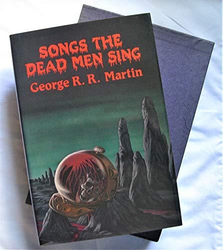 9780913165010: Songs the dead men sing