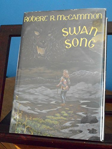 Swan Song: Robert R. McCammon;