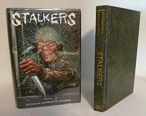 STALKERS: All New Tales of Terror and Suspense: Gorman Ed & Greenberg Martin H (editor)