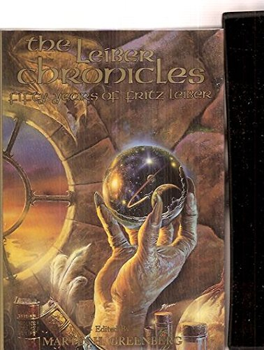 9780913165485: Leiber Chronicles: Fifty Years of Fritz Leiber