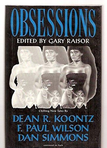 OBSESSIONS.: Raisor, Gary (ed.).