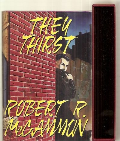 They Thirst (0913165603) by Robert R. McCammon