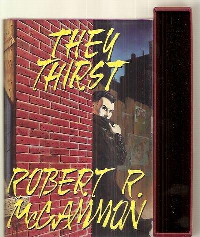 They Thirst: McCammon, Robert R.
