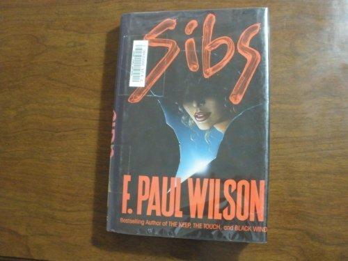 Sibs (0913165611) by Wilson, F. Paul