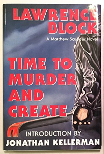 9780913165621: Time to Murder and Create (Matthew Scudder)