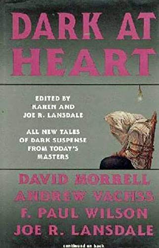 Dark at Heart: Lansdale, Karen / Lansdale, Joe R. (eds)
