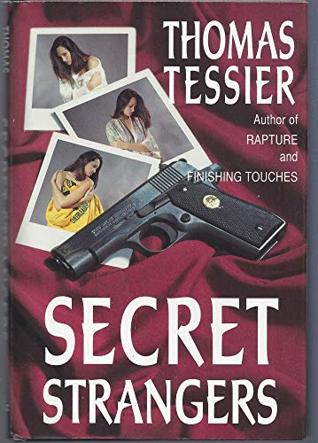 SECRET STRANGERS [Limited Edition / Signed Copy]: Tessier, Thomas
