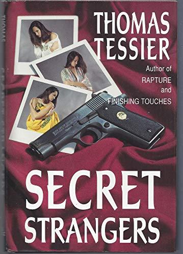 Secret Strangers: Tessier, Thomas