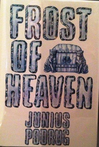 9780913165706: Frost of Heaven: A Novel