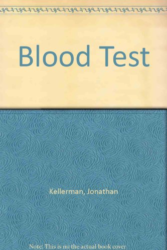Blood Test: Kellerman, Jonathan