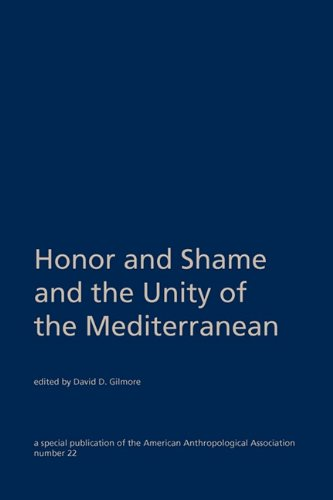 9780913167175: Honor and Shame and the Unity of the Mediterranean (Special Publication of the American Anthropological Associat)
