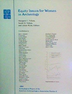 9780913167670: Equity Issues for Women in Archeology: No. 5 (ARCHEOLOGICAL PAPERS OF THE AMERICAN ANTHROPOLOGICAL ASSOCIATION)