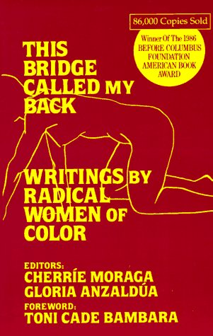 9780913175033: This Bridge Called My Back: Writings by Radical Women of Colour