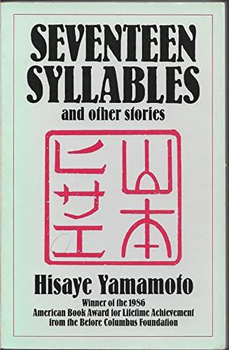 seventeen syllables by hisaye yamamoto Hisaye yamamotohisaye yamamoto  seventeen syllables and other stories  hisaye yamamoto hisaye yamamoto (born 1921).
