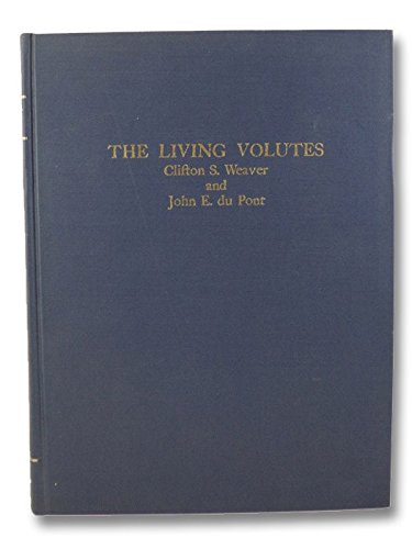 Living Volutes: A Monograph of the Recent: Weaver, Clifton Stokes,