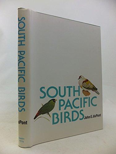 South Pacific Birds: John E. duPont