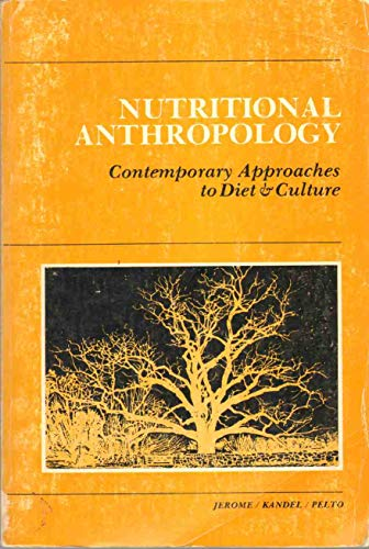 9780913178553: Nutritional Anthropology: Contemporary Approaches to Diet and Culture