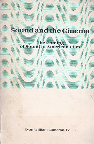 9780913178560: Sound and the Cinema: The Coming of Sound to American Film