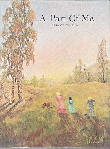 A part of me: Elizabeth Mary McClellan
