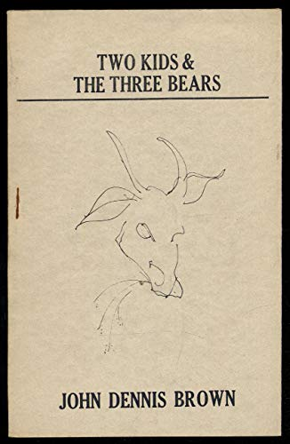 Two Kids & the Three Bears (0913198102) by Brown, John Dennis