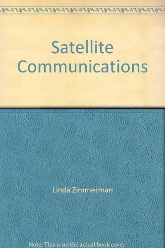 Satellite Communications (Consulting Report Series): Linda Zimmerman
