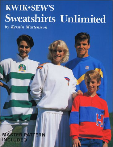 Kwik Sew's Sweatshirts Unlimited (0913212121) by Kerstin Martensson