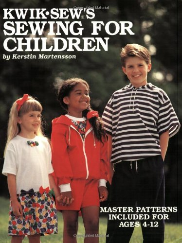 Kwik Sew's Sewing for Children (0913212172) by Martensson, Kerstin