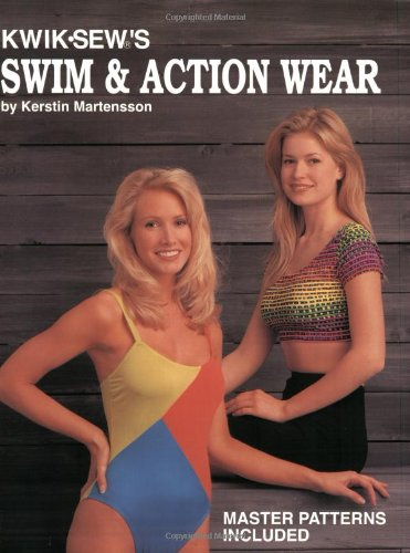 Kwik Sew's Swim & Action Wear (0913212180) by Kerstin Martensson