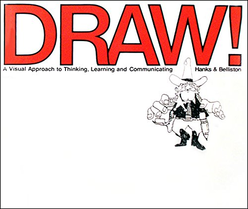 9780913232460: Draw a Visual Approach to Thinking Learning & Communicating