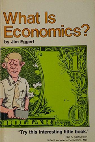 9780913232484: What is Economics?
