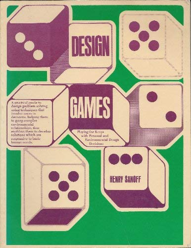 9780913232637: Design Games: Playing for Keeps with Personal and Environmental Design Decisions