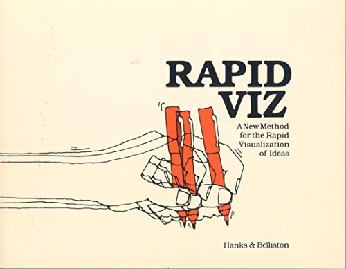 9780913232767: Rapid Viz: Techniques for the Rapid Visualization of Ideas