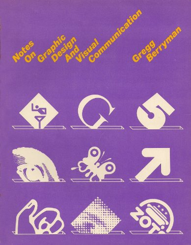 9780913232866: Notes on Graphic Design and Visual Communication
