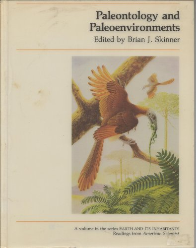 9780913232934: Paleontology and Paleoenvironments (Earth & Its Inhabitants)