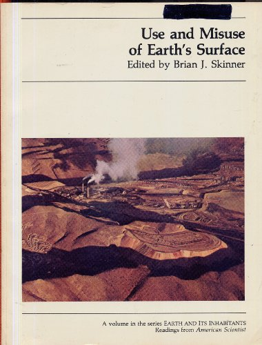 """9780913232958: Use and Misuse of Earth's Surface: Readings from """"American Scientist"""" (Earth & Its Inhabitants)"""