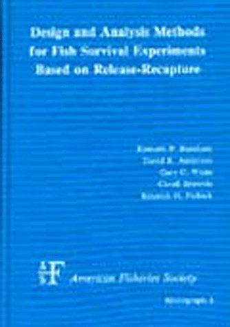 Design and Analysis Methods for Fish Survival Experiments Based on Release-Recapture: Kenneth P. ...