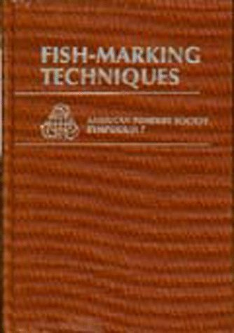 Fish-marking techniques: Proceedings of the International Symposium and Educational Workshop on ...