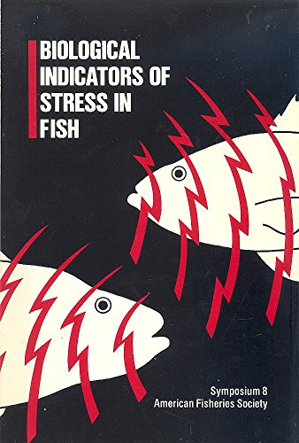 9780913235621: Biological Indicators of Stress in Fish (American Fisheries symposium)