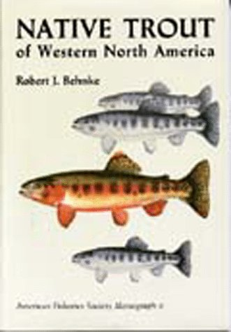 9780913235782: Native Trout of Western North America (Afs Monograph : No 6)