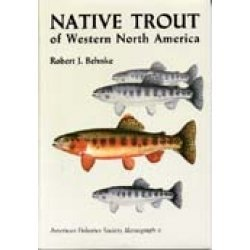 Native Trout of Western North America (Afs Monograph No 6) by R  J
