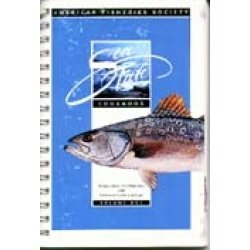Sea Fare, The Official American Fisheries Society Cookbook: American Fisheries Society