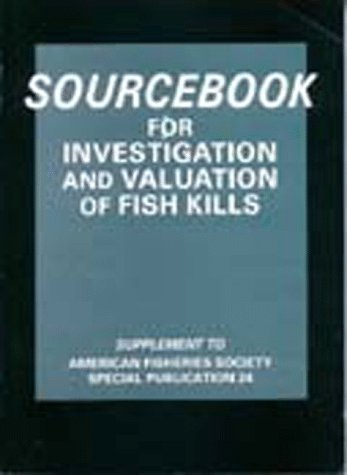 9780913235843: Sourcebook for Investigation and Valuation of Fish Kills (No 24)