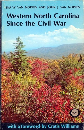 9780913239346: Western North Carolina since the Civil War