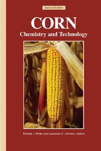 Corn: Chemistry and Technology: Watson, Stanley A. And Paul E. Ramstad {Editors}