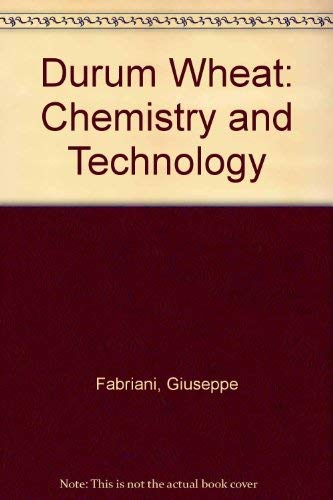 9780913250501: Durum Wheat: Chemistry and Technology
